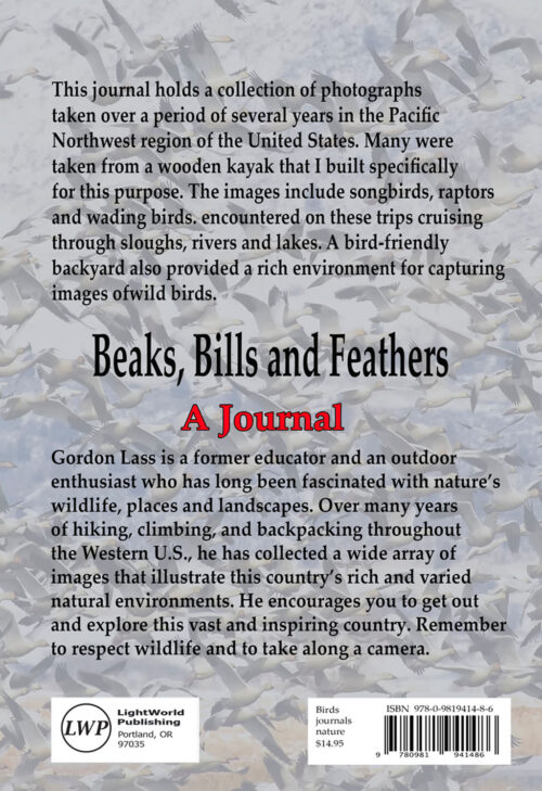 Beaks, Bills and Feather Journal by Photographer Gordon Lass
