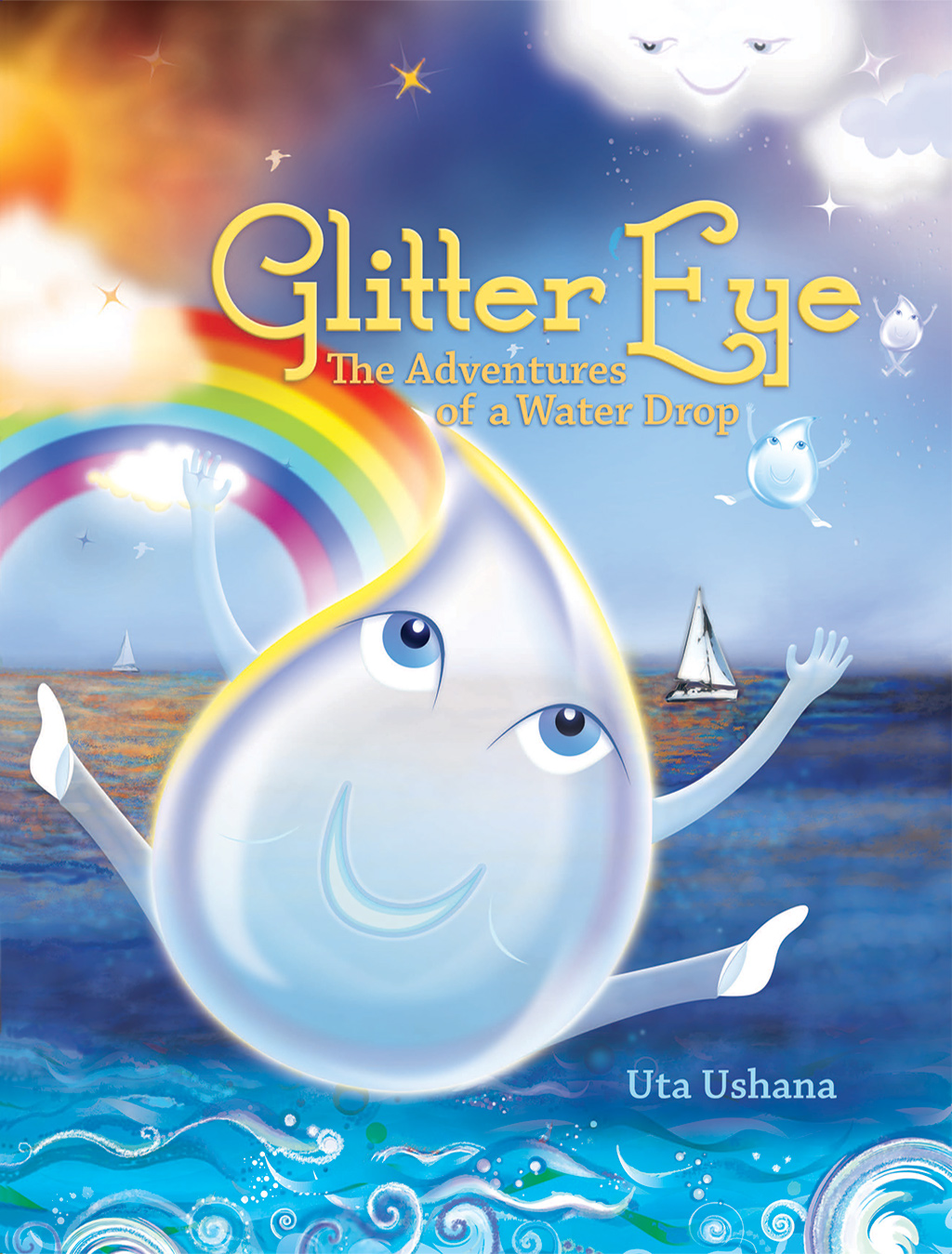 The Adventures of Glitter Eye, Volume I - by Dr. Ushana