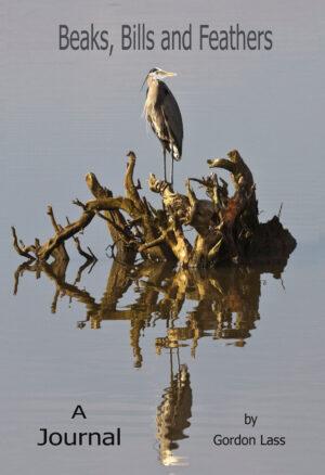 Beaks, Bills and Feather Journal by Photographer Gordon Lass
