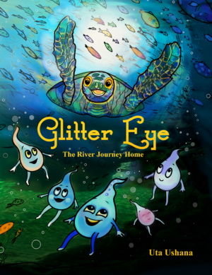 Glitter Eye - The River Journey Home, by Dr. Ushana