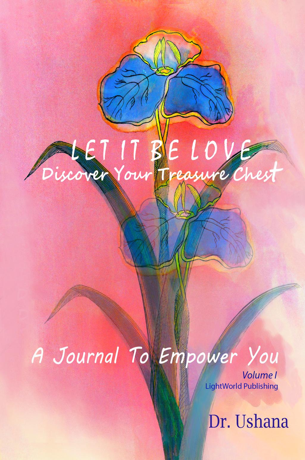 Let It Be Love – Journal I, Ushana